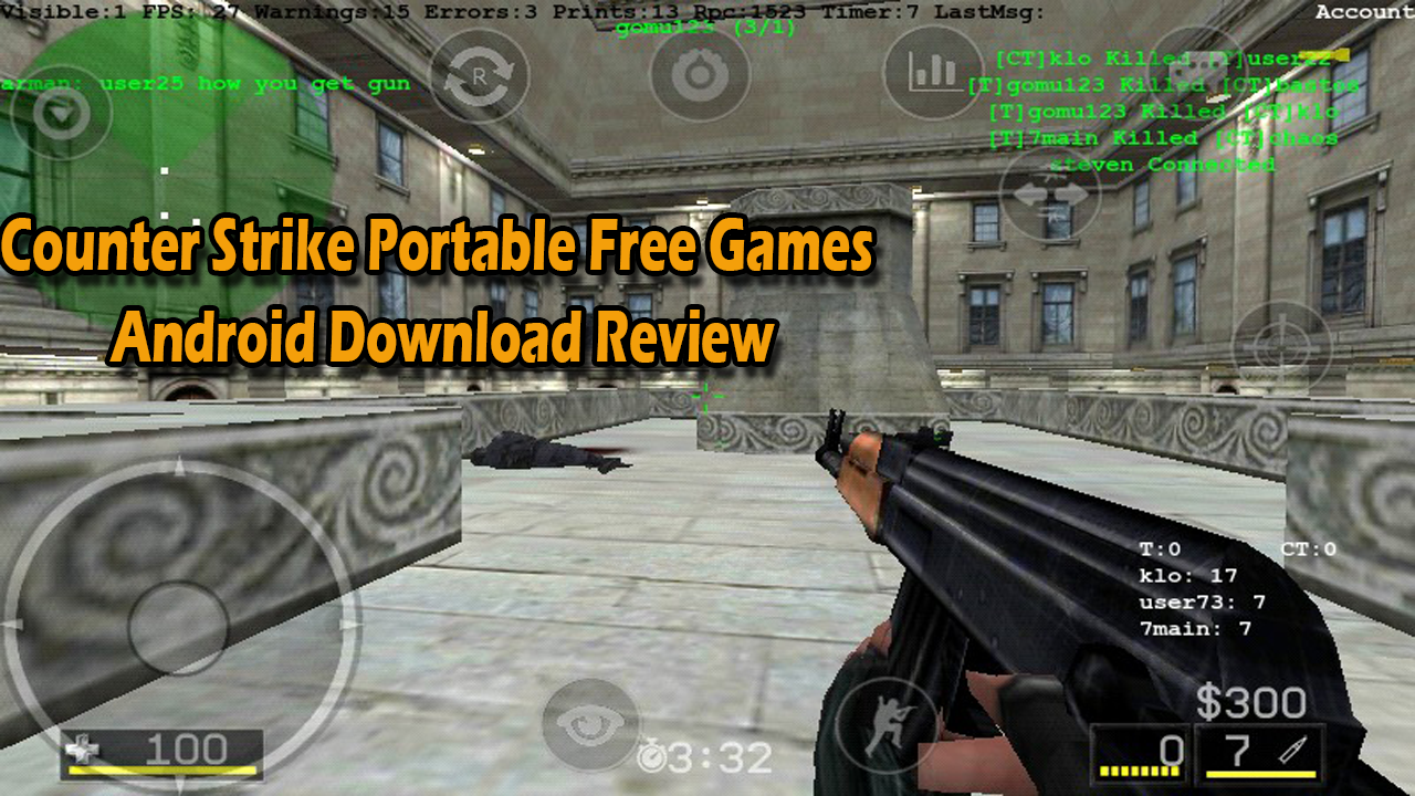 Counter Strike Portable Free Games Android Download Review