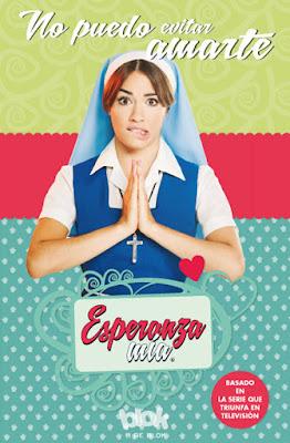 LIBRO - Esperanza mía 2 No puedo evitar amarte (B de Blok - 22 Junio 2016) SERIE TELEVISION Comprar en Amazon España