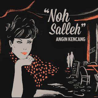 Noh Salleh - Noh Salleh (Angin Kencang) - EP (2014) [iTunes Plus AAC M4A]