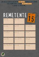 http://leitornoturno.blogspot.com.br/2015/12/resenha-remetente-n15-varios-autores.html