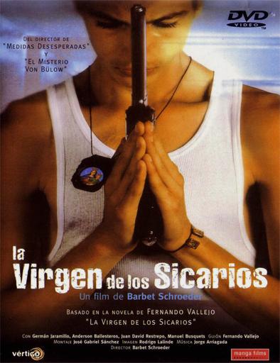 Ver La Virgen de los Sicarios [DvdRip] [Español Latino] Online