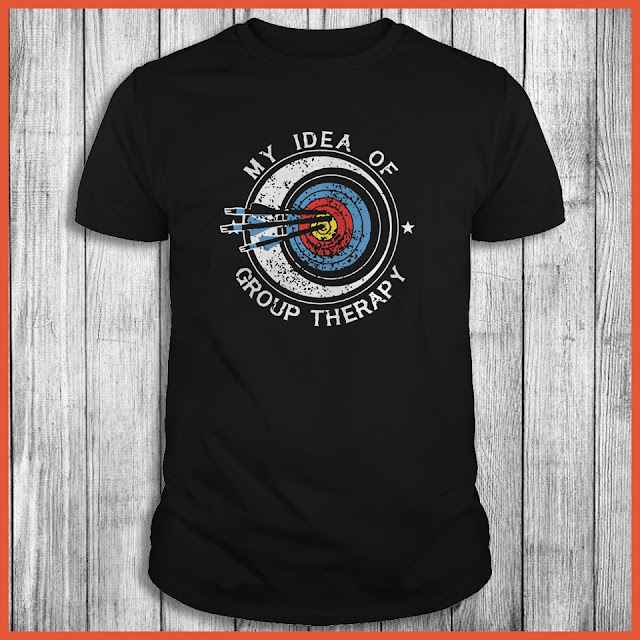 My idea of group therapy T-Shirt
