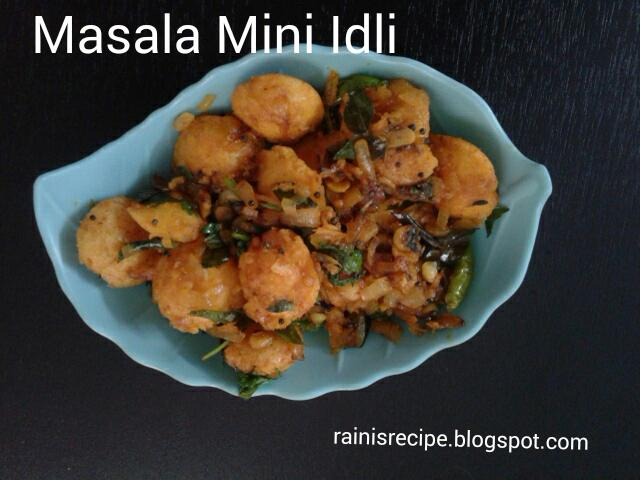 Masala mini idili mini idli starter left over idli recipe most of south indian homes will have left over idlis if you are using the whole idlis cut them into pieces and use them forumfinder Images