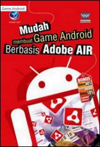 Software dan Cara Pembuatan Aplikasi Game Android