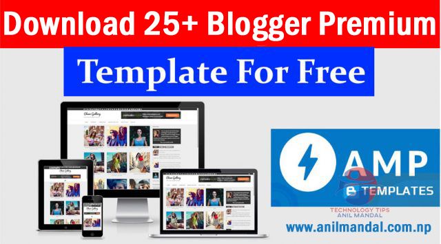25 Best Premium Blogger Templates Fully Customize Free Download 2019
