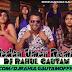 Nadan Umar Haryanvi Remix By Dj Rahul Gautam