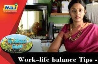 Work–life balance Tips | Pengal neram