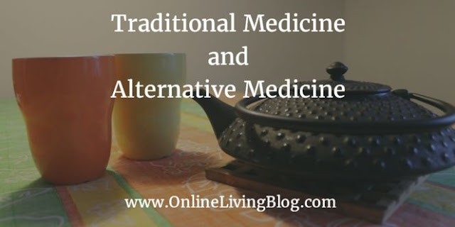 Traditional Medicine and Alternative Medicine