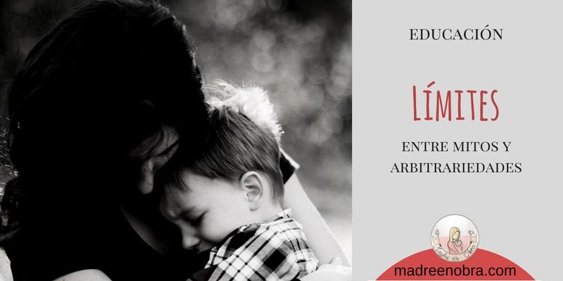 Educar con límites. Poner límites a tus hijos. Madre en obra