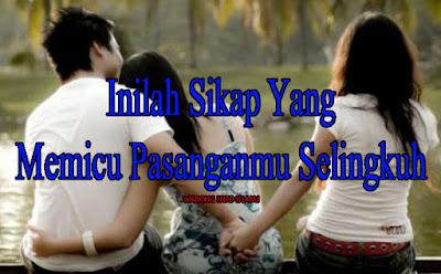 Dear Ladies, 5 Sikap Ini Bisa Memicu Pasanganmu Selingkuh Lho