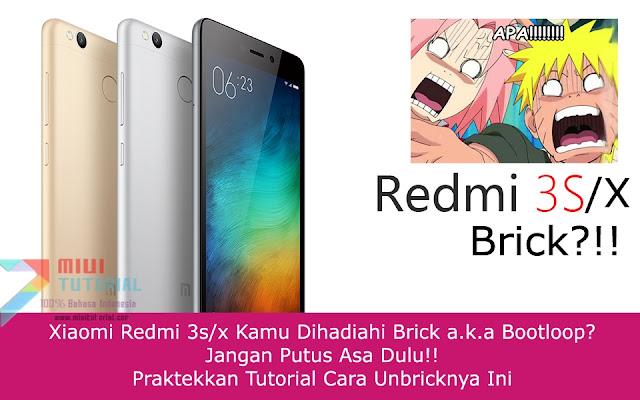 Xiaomi Redmi 3s/x Kamu Dihadiahi Brick a.k.a Bootloop? Jangan Putus Asa Dulu: Praktekkan Tutorial Cara Unbricknya Ini