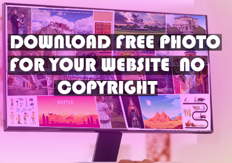 How to get free photo for using to the website. (no copyright)