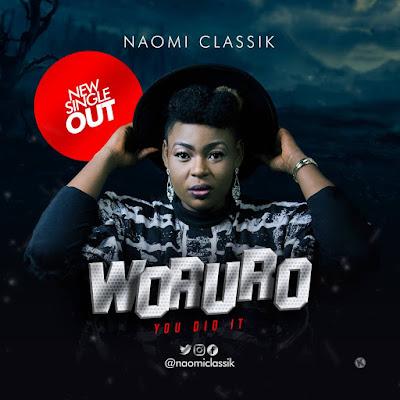 Naomi Classik - Woruro Lyrics