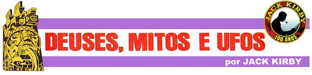 laboratorioespacial.blogspot.com.br/2017/05/deuses-mitos-e-ufos-por-jack-kirby.html