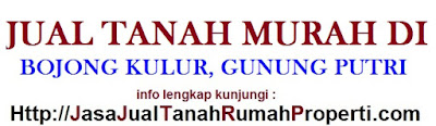 Jual Beli Tanah Bojong Kulur Gunung Putri Bogor HARGA NEGO BU