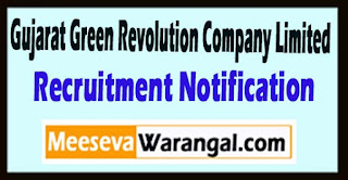 GGRC Gujarat Green Revolution Company Limited Recruitment Notification 2017 Last Date 22-05-2017