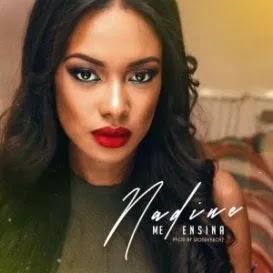 BAIXAR MP3 || Nadine - Me Ensina (2018) [Novidades Só Aqui]