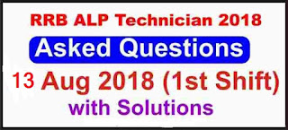 RRB ALP Technician Asked Questions with Answer 1st Shift (13 Aug 2018)
