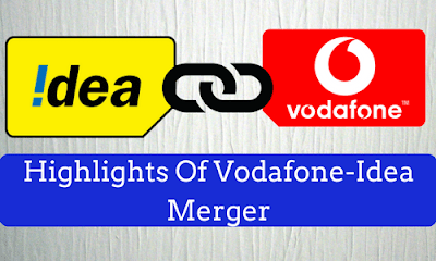 Highlights Of Vodafone-Idea Merger