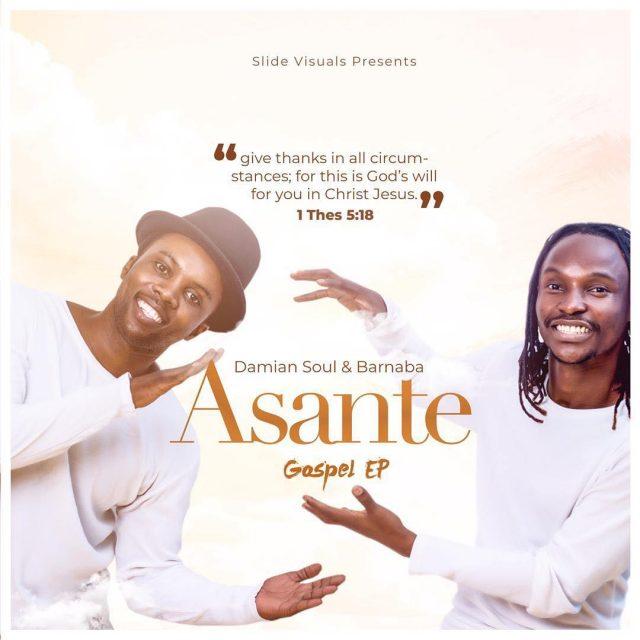 Damian Soul & Barnaba - Asante Gospel Ep