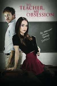 My Teacher, My Obsession Poster