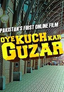 Oye Kuch Kar Guzar Urdu Full Movie Download