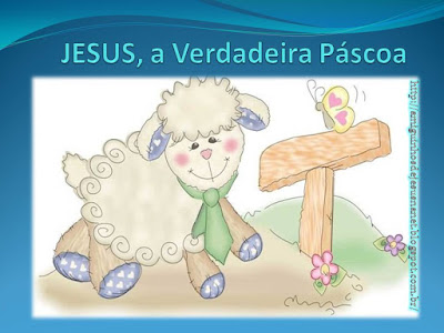 Jesus, a verdadeira páscoa- história infantil em slides
