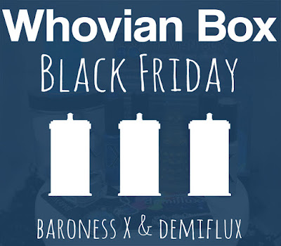 Baroness X Black Friday Special: The Whovian Box