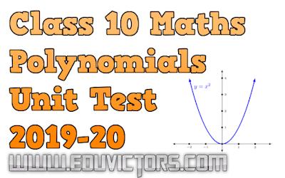 CBSE Class 10 - Mathematics - Polynomials - Unit Test Paper (2019-20) (#cbsenotes)(#eduvictors)