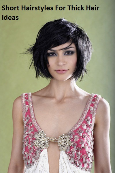 Short Hairstyles For Thick Hair Ideas ~ Simply Fashion Blog