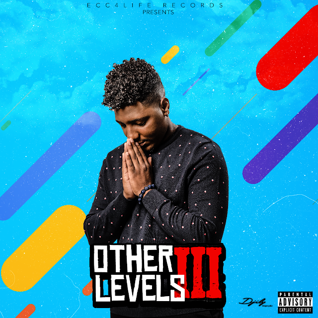 A Ecc4Life Apresenta a Mais recente Mixtape de Liz Lyrics - Other Levels III