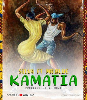 Download new Audio by Silva ft Mr Blue - Kamatia