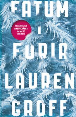 """Fatum i furia"" Lauren Groff"