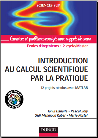 Livre : Introduction au calcul scientifique par la pratique - 12 projets résolus avec Matlab