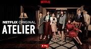 Atelier (2015): serie japonesa sobre moda