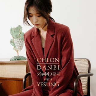 Lirik Lagu Cheon Dan Bi & Yesung - Especially Today [Hangul/Rom/English]
