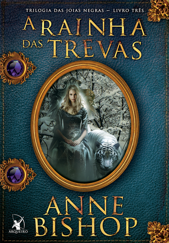 A Rainha das Trevas - Anne Bishop