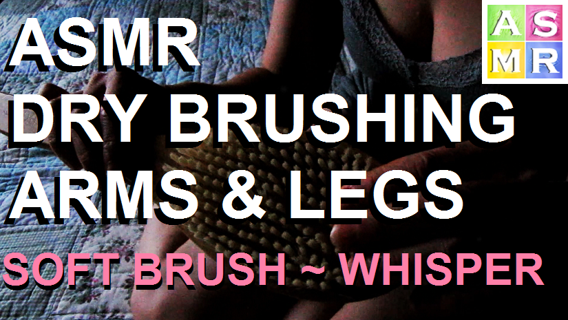 Relaxation Video Dry Brushing Legs