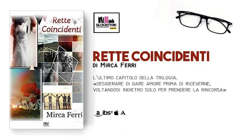 Rette coincidenti, l'ultimo capitolo della trilogia di Mirca Ferri