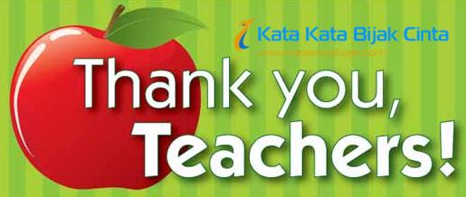 Kata Kata Bijak Cinta Ucapan Terima Kasih Untuk Guru