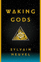 Review of Waking Gods by Sylvain Neuvel