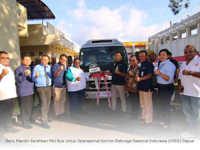 Bank Mandiri Serahkan Mini Bus Untuk Operasional Komite Olahraga Nasional Indonesia (KONI) Papua