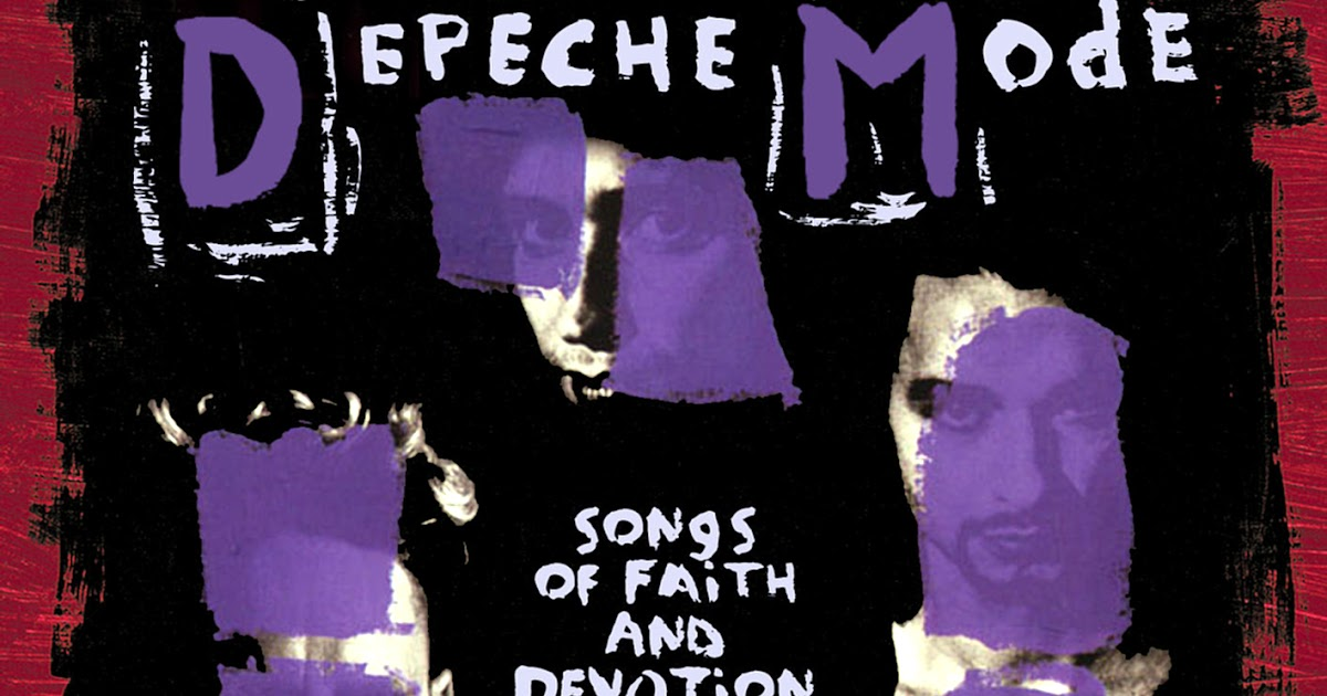 Depeche Mode 'Songs of Faith and Devotion'