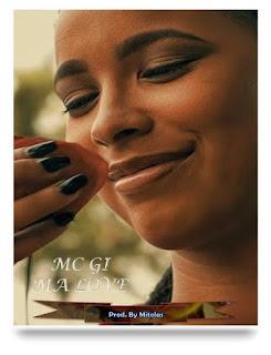 MC GI - My Love
