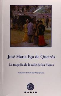 La tragedia de la calle de las Flores / José Maria Eça de Queirós