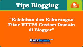 Kelebihan dan Kekurangan Fitur HTTPS Custom Domain di Blogger