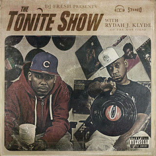 Rydah J. Klyde & DJ Fresh - The Tonite Show (2017) - Album Download, Itunes Cover, Official Cover, Album CD Cover Art, Tracklist