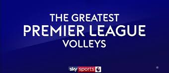 Watch The Greatest Premier League Volleys