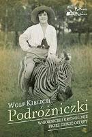 Wolf Kielich, Podróżniczki, Okres ochronny na czarownice, Carmaniola