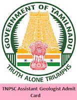 TNPSC Assistant Geologist Admit Card